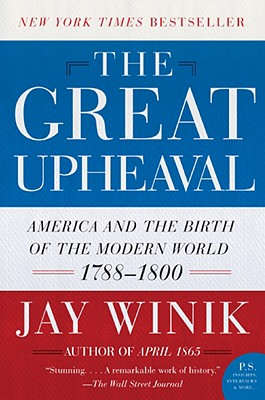 The Great Upheaval By Winik, Jay