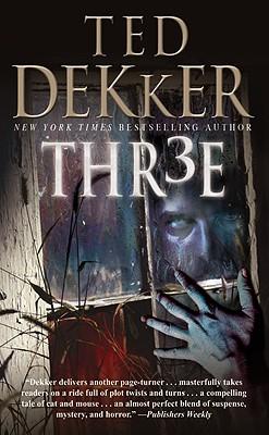 Thr3e By Dekker, Ted